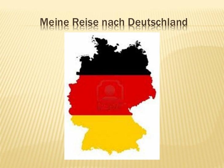Meine Reise nach Deutschland