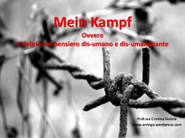 Mein kampf_Il delirio del pensiero disumano e disumanizzante