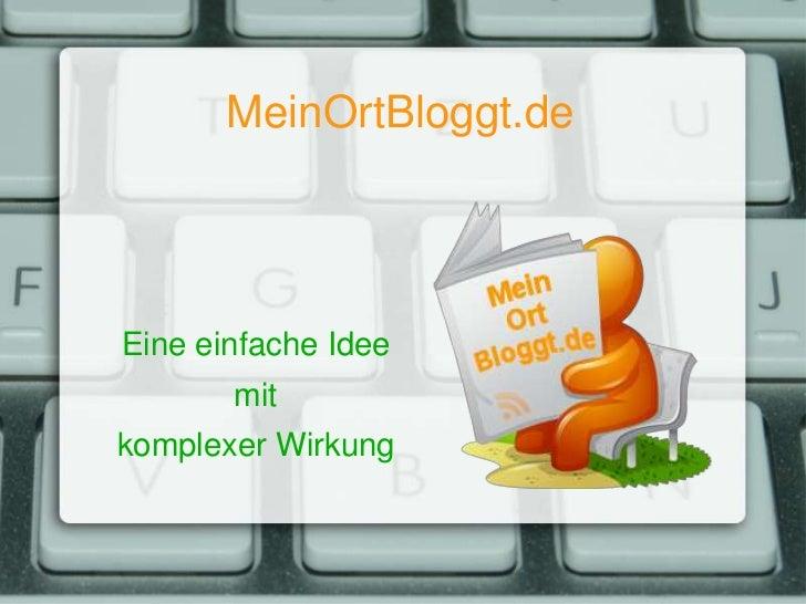 MeinOrtBloggt.deEine einfache Idee       mitkomplexer Wirkung