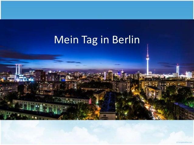 Mein Tag in Berlin