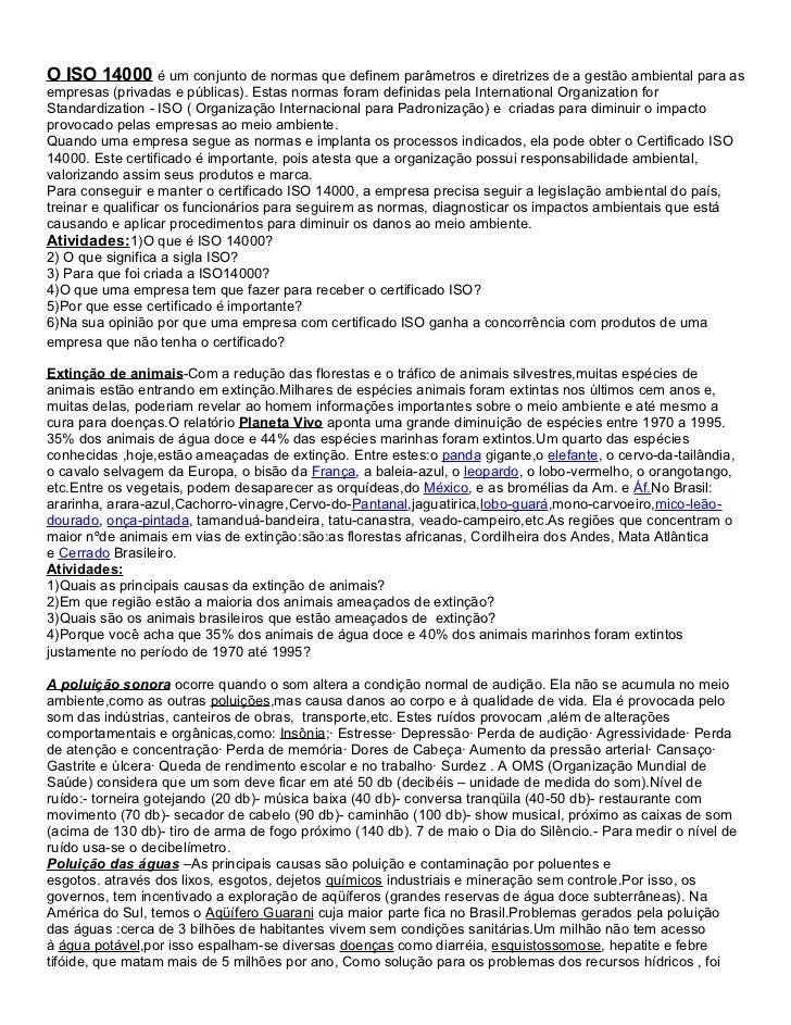 O ISO 14000 é um conjunto de normas que definem parâmetros e diretrizes de a gestão ambiental para asempresas (privadas e ...