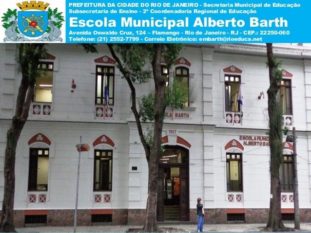PREFEITURA DA CIDADE DO RIO DE JANEIRO - Secretaria Municipal de EducaçãoSubsecretaria de Ensino - 2ª Coordenadoria Region...