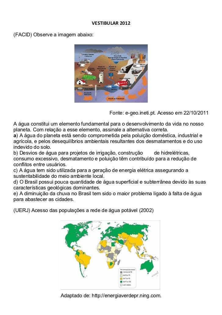 VESTIBULAR 2012(FACID) Observe a imagem abaixo:                                         Fonte: e-geo.ineti.pt. Acesso em 2...