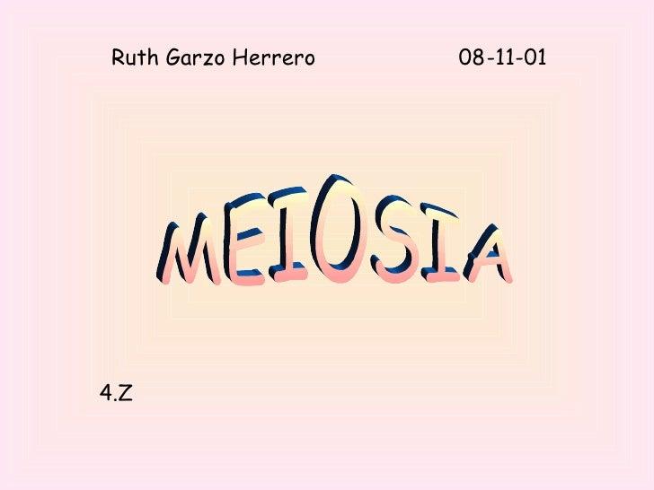 Ruth Garzo Herrero  08-11-01 MEIOSIA 4.Z