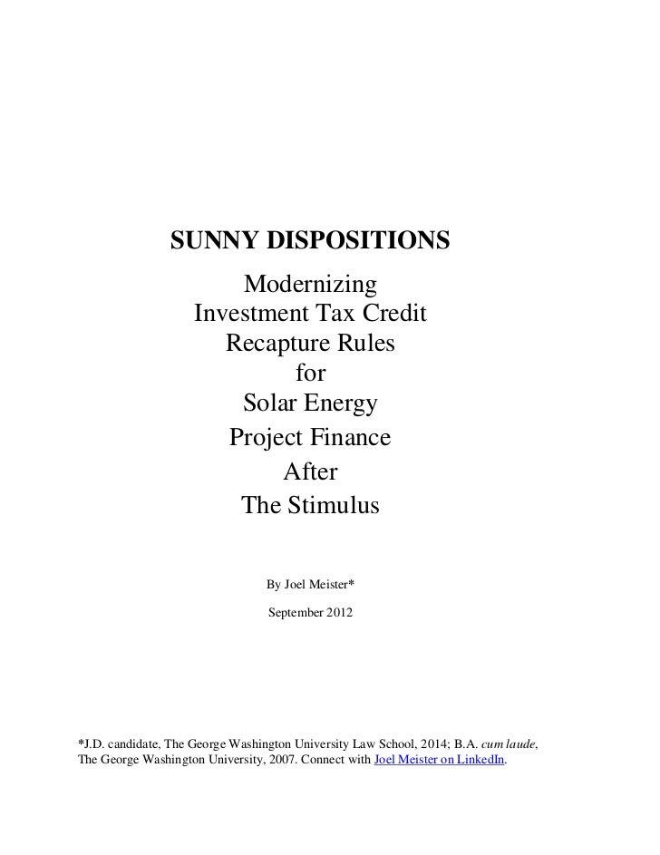 Sunny Dispositions: Modernizing Investment Tax Credit Recapture Rules for Solar Energy Project Finance After The Stimulus