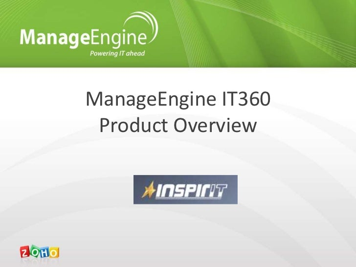 Overview -IT360 ManageEngine