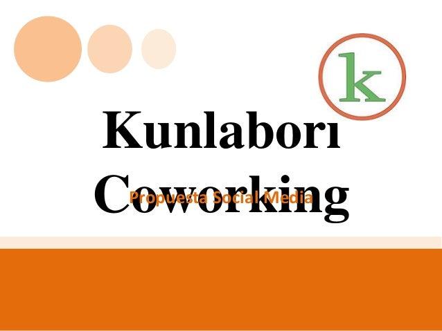 Kunlabori Coworking Propuesta Social Media