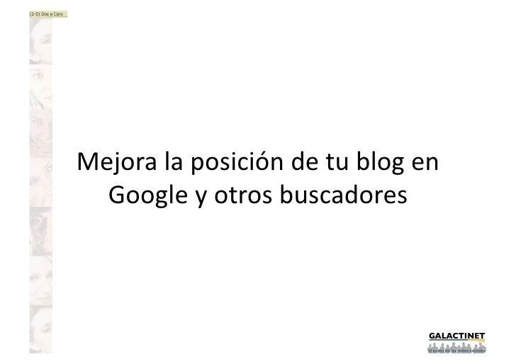 Mejora la posición de tu Blog En Google Y Otros Buscadores