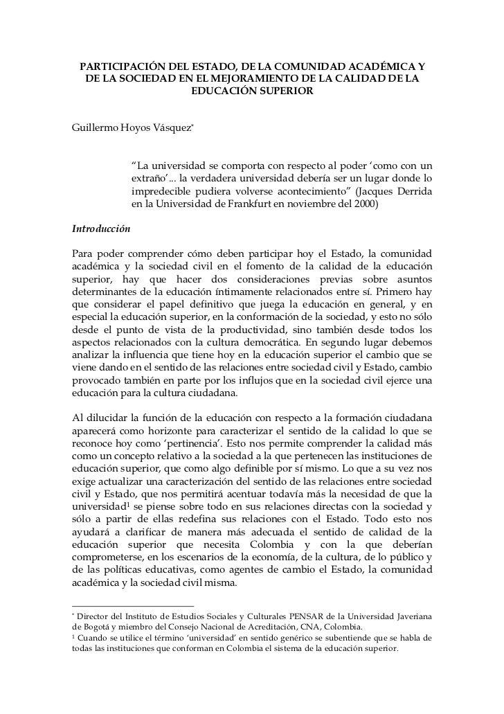 PARTICIPACIÓN DEL ESTADO, DE LA COMUNIDAD ACADÉMICA Y  DE LA SOCIEDAD EN EL MEJORAMIENTO DE LA CALIDAD DE LA              ...