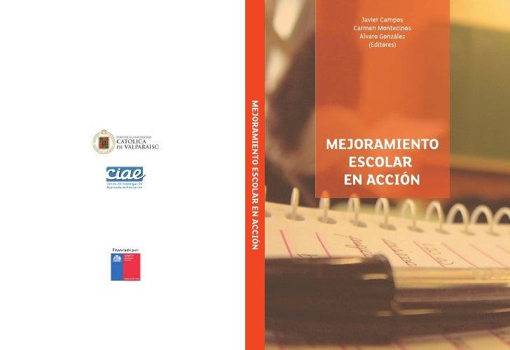 Mejoramiento Escolar en AcciónMEJORAMIENTO   ESCOLAR  EN ACCIÓN                                     3