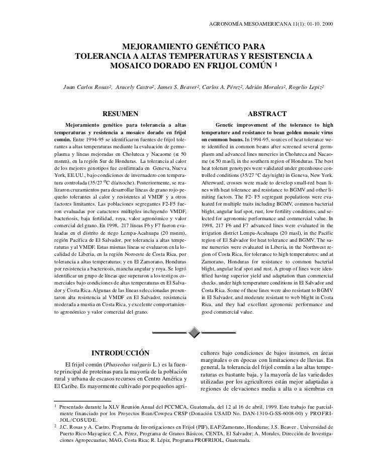 AGRONOMÍA MESOAMERICANA 11(1): 01-10. 2000                  MEJORAMIENTO GENÉTICO PARA          TOLERANCIA A ALTAS TEMPERA...