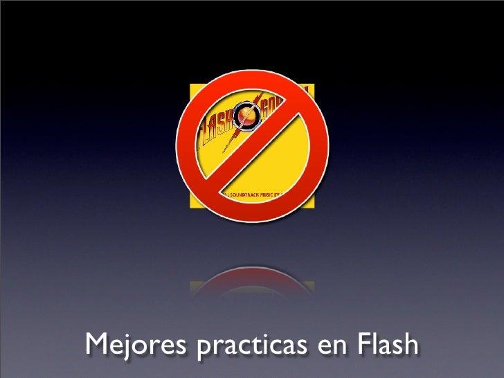 Mejores practicas de diseño en Flash
