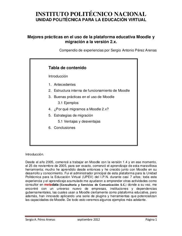 INSTITUTO POLITÉCNICO NACIONAL       UNIDAD POLITÉCNICA PARA LA EDUCACIÓN VIRTUAL Mejores prácticas en el uso de la plataf...
