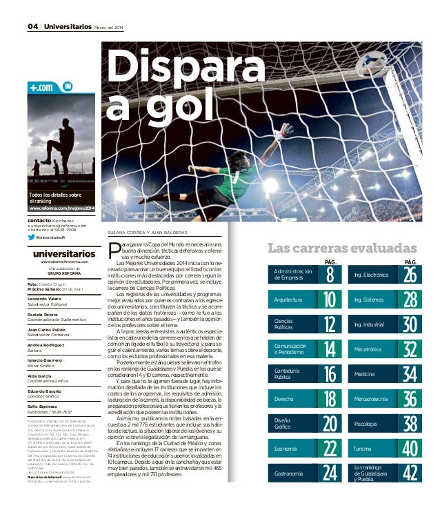 universitarios@reforma.com Una publicación de GRUPO REFORMA Foto: Odette Olguín Próximo número: 20 de Abril Leonardo Valer...