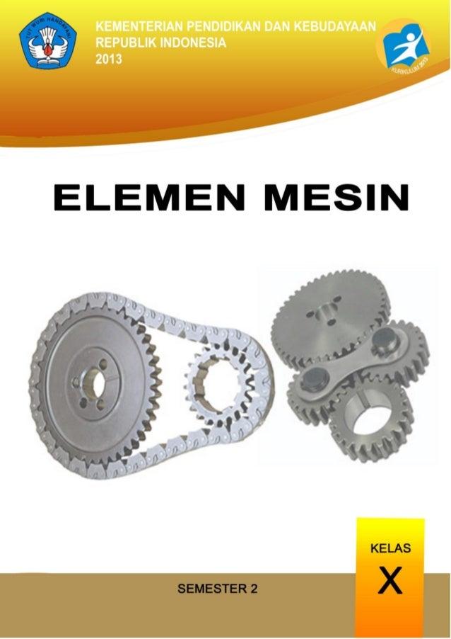 Mekanika Teknik Dan Elemen Mesin