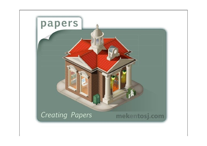 Creating Papers