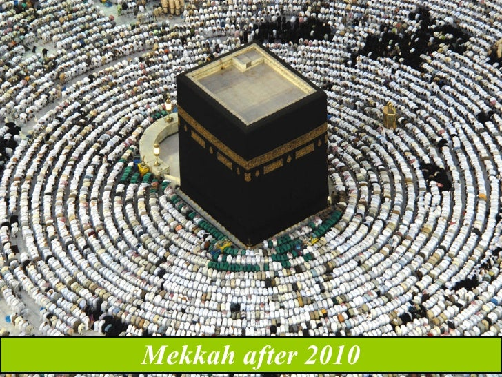 Mekkah after 2010
