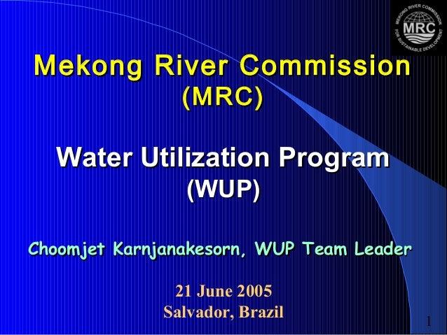 Mekong River Comission: Water Utilization Program