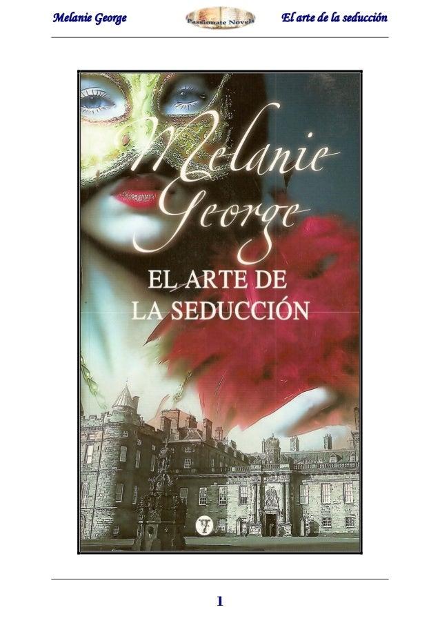Melanie george El arte de la seduccion