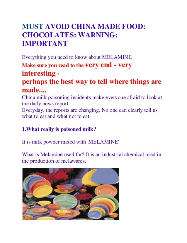 MUST AVOID CHINA MADE FOOD:CHOCOLATES: WARNING:IMPORTANTEverything you need to know about MELAMINEMake sure you read to th...