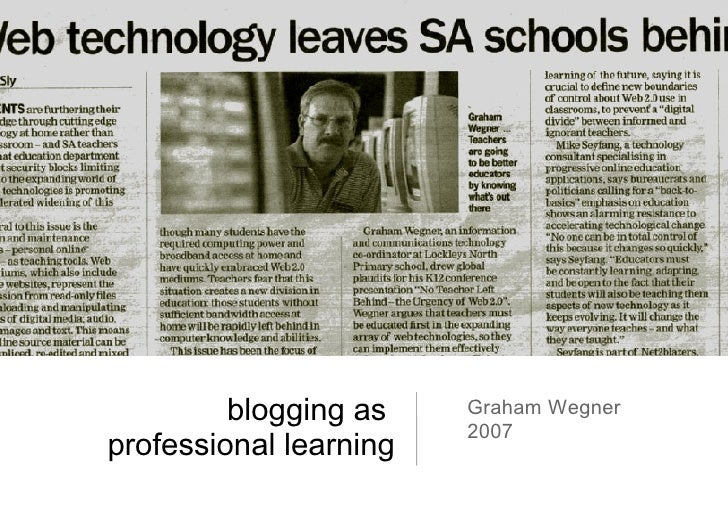 blogging as  professional learning Graham Wegner 2007