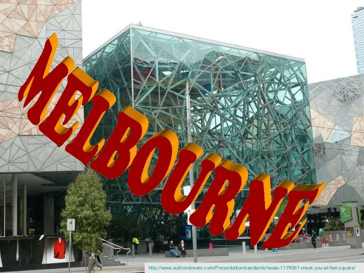 Meet you at Fed Square!