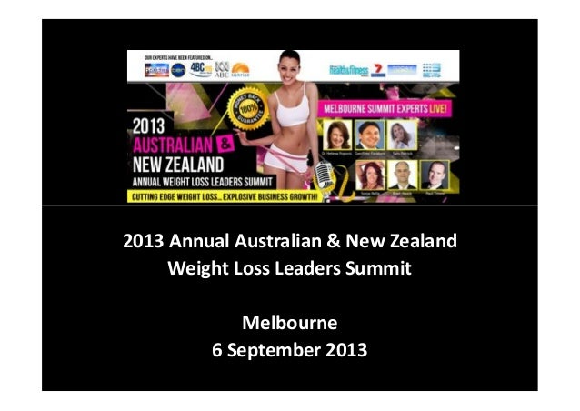 2013 Annual Australian & New Zealand Weight Loss Leaders Summit - Melbourne