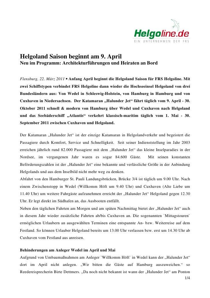 Helgoland Saison beginnt am 9. AprilNeu im Programm: Architekturführungen und Heiraten an BordFlensburg, 22. März 2011 • A...