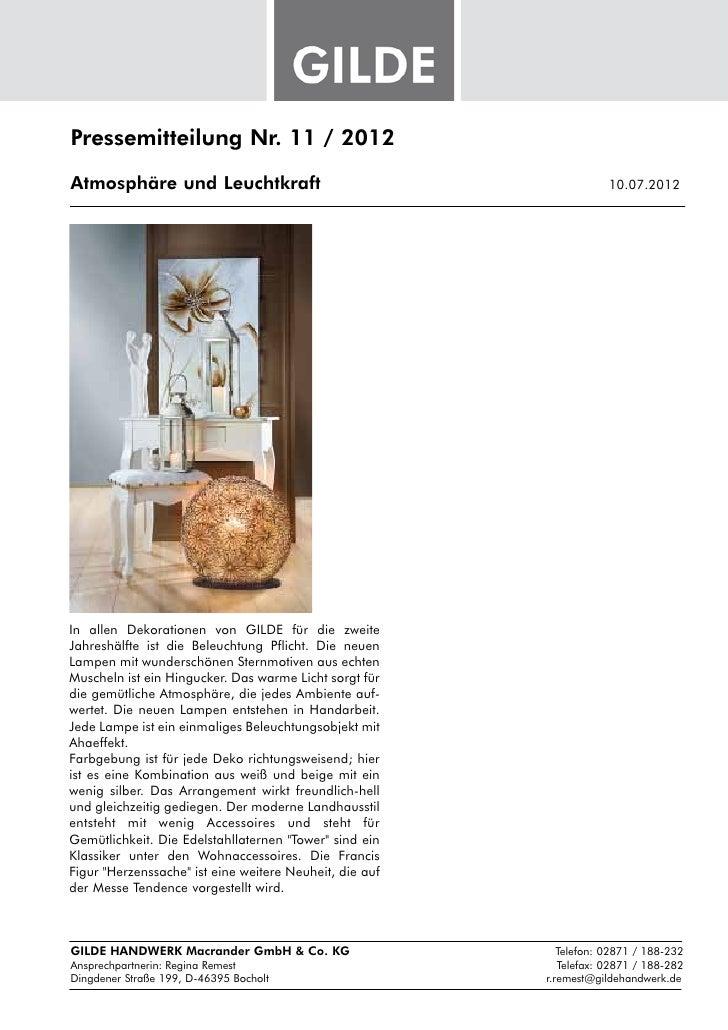 Pressemitteilung Nr. 11 / 2012Atmosphäre und Leuchtkraft                               10.07.2012In allen Dekoratione...