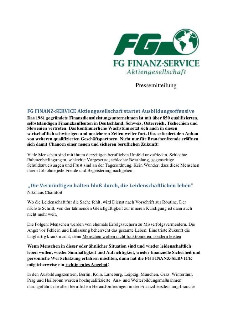 PressemitteilungFG FINANZ-SERVICE Aktiengesellschaft startet AusbildungsoffensiveDas 1981 gegründete Finanzdienstleistungs...