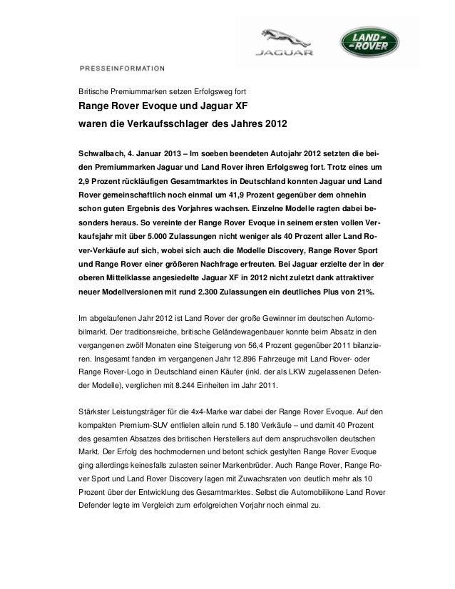 Britische Premiummarken setzen Erfolgsweg fortRange Rover Evoque und Jaguar XFwaren die Verkaufsschlager des Jahres 2012Sc...