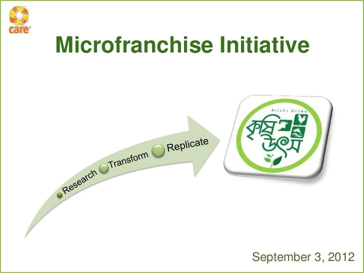 Microfranchise Initiative                   September 3, 2012