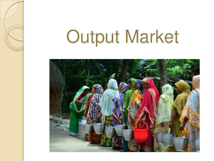 Output Market