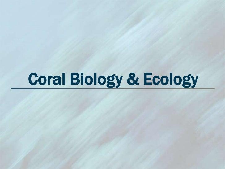 Mele Coral Biology