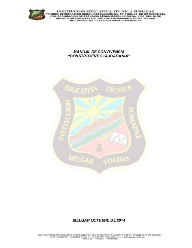 """MANUAL DE CONVIVENCIA  """"CONSTRUYENDO CIUDADANIA""""  MELGAR OCTUBRE DE 2014"""