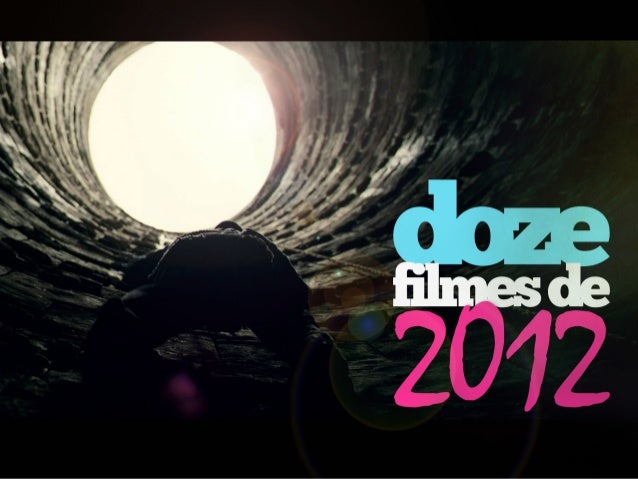 Doze filmes de 2012
