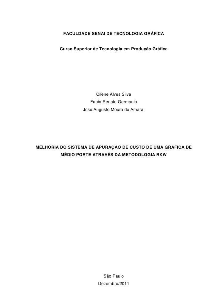 FACULDADE SENAI DE TECNOLOGIA GRÁFICA         Curso Superior de Tecnologia em Produção Gráfica                         Cil...