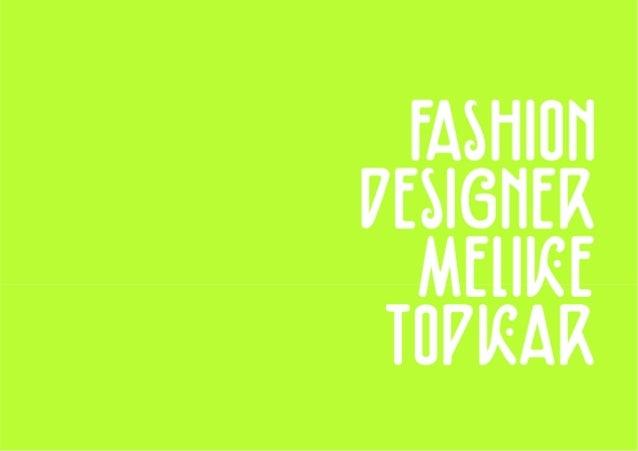 Melike Topkar Fashion Portfolio 2014