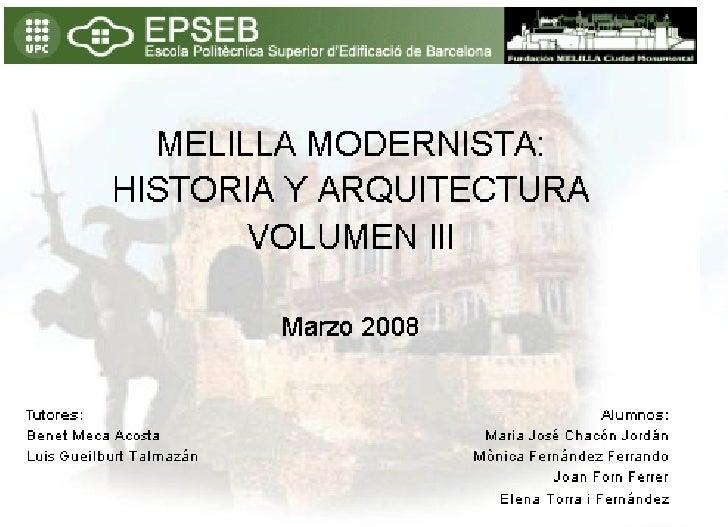 Melilla Modernista: História y Arquitectura Vol. III