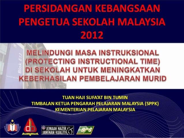 PERSIDANGAN KEBANGSAANPENGETUA SEKOLAH MALAYSIA           2012              TUAN HAJI SUFA'AT BIN TUMIN  TIMBALAN KETUA PE...