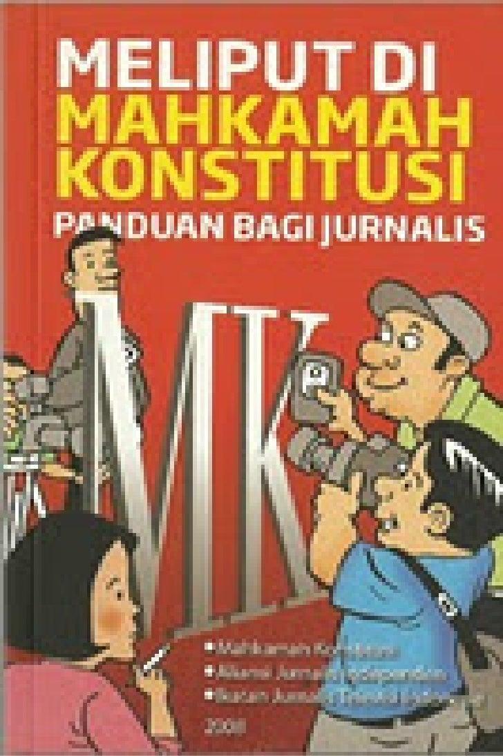 Panduan Jurnalis Meliput Mahkamah Kontitusi