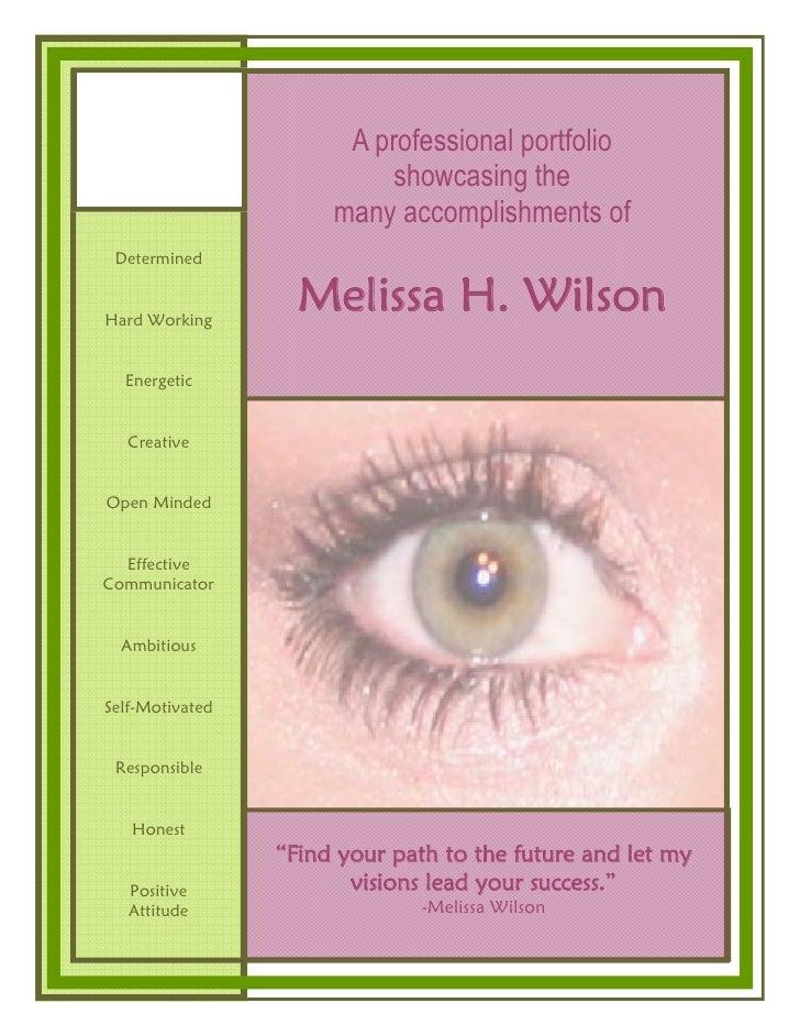 A professional portfolio                           showcasing the                       many accomplishments of  Determine...