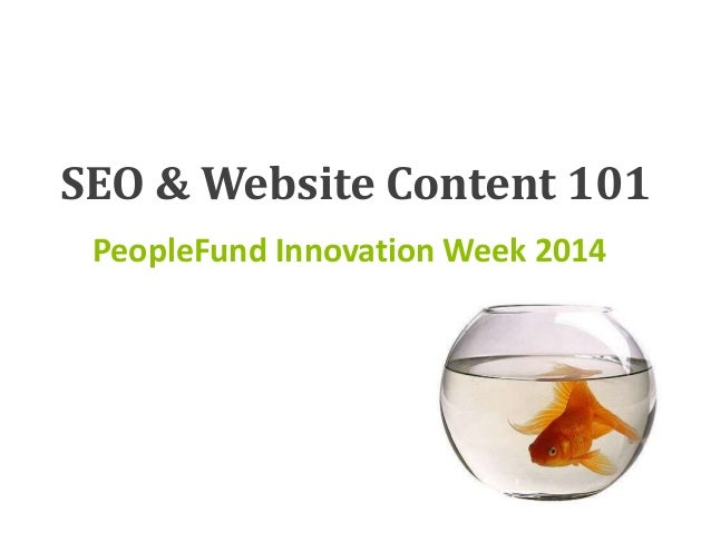 SEO & Website Content 101 PeopleFund Innovation Week 2014