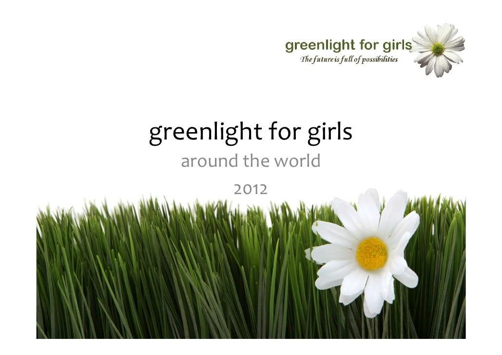 greenlightforgirls   aroundtheworld         2012