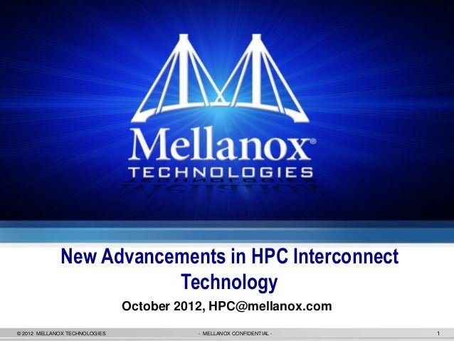 New Advancements in HPC Interconnect                        Technology                               October 2012, HPC@mel...