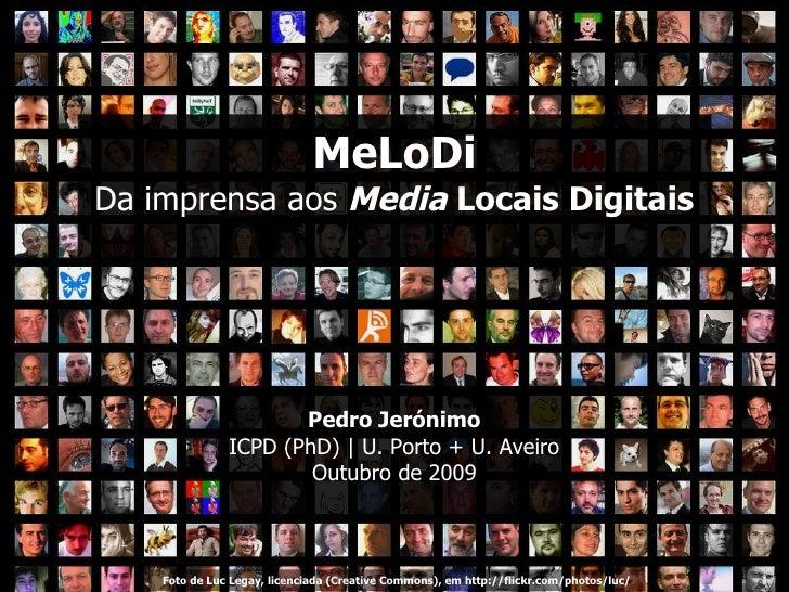 MeLoDi - Da Imprensa aos Media Locais Regionais