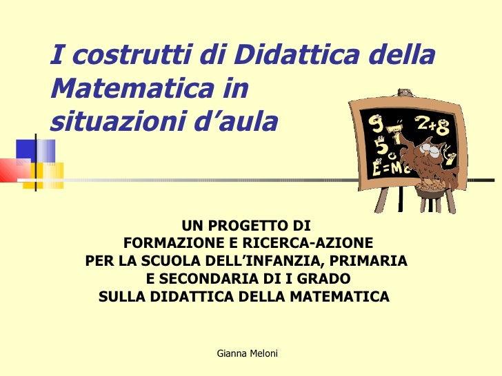 I costrutti di Didattica della Matematica in situazioni d'aula