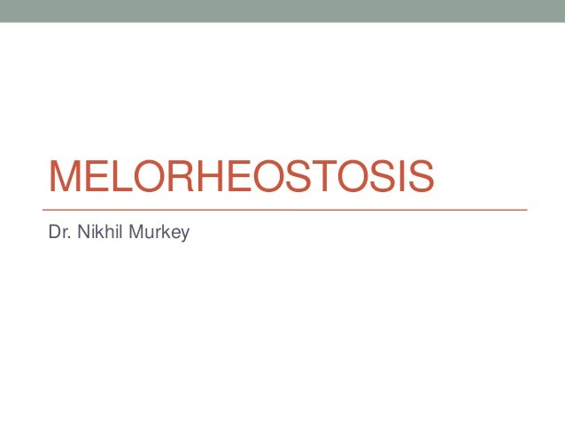 Melorheostosis