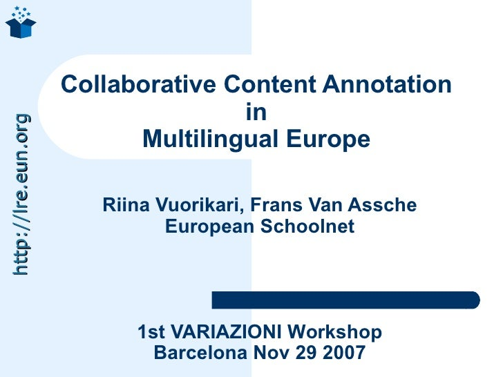 Collaborative Content Annotation                                     in http://lre.eun.org                                ...