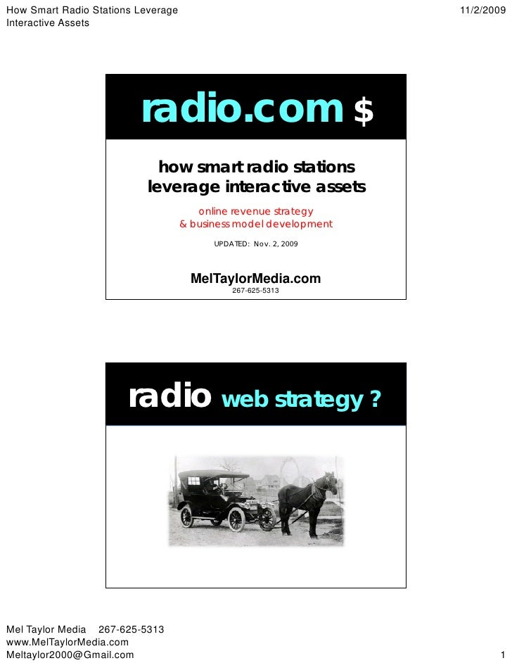 How Smart Radio Stations Leverage                                  11/2/2009 Interactive Assets                           ...